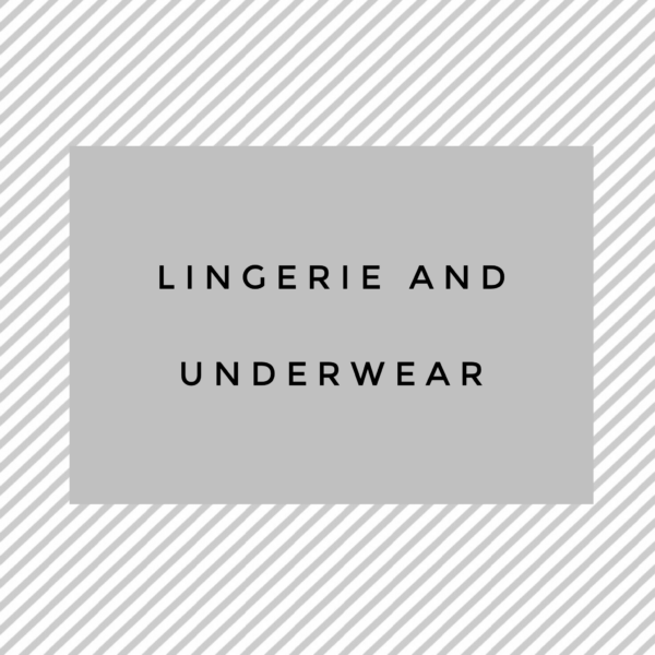 Lingerie and Underwear